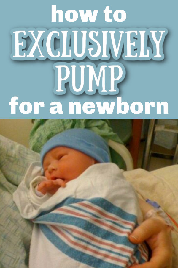 newborn baby wearing a blue hat and wrapped in a blue and pink blanket held by mother wearing hospital gown with text overlay How to Exclusively Pump for a Newborn