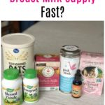 How to Increase Your Breast Milk Supply Fast?
