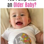 How Long Should You Pump With An Older Baby?
