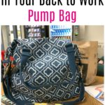 What NOT to Forget in Your Back to Work Pump Bag