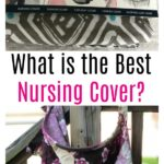 What is the Best Nursing Cover?