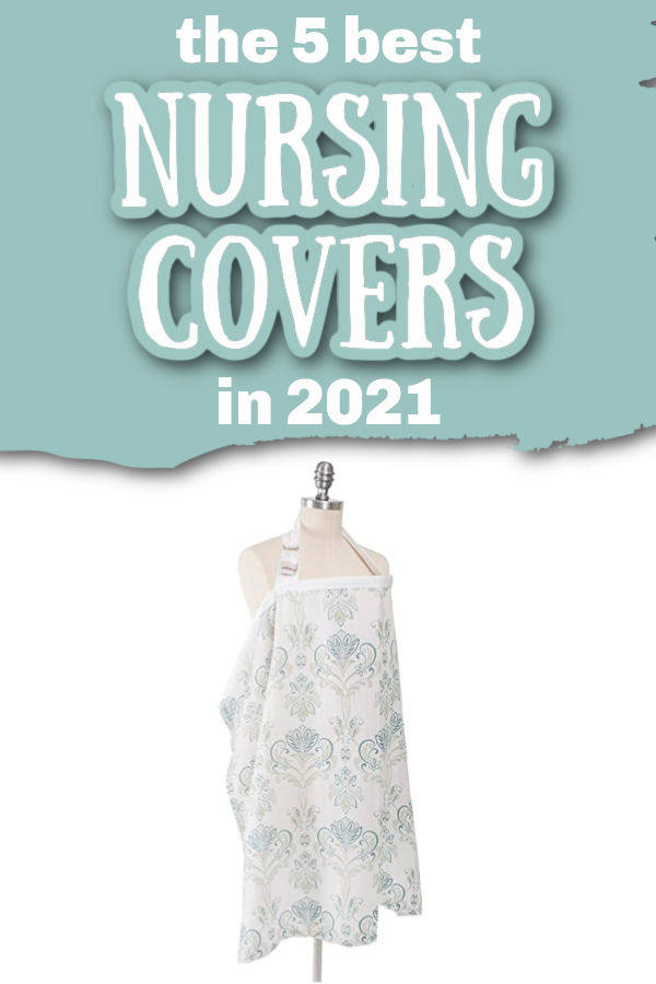 The Best Nursing Covers in 2021