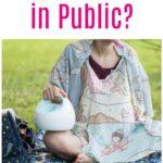 Afraid to Pump in Public?