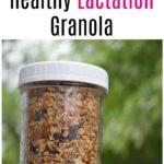 How to Make Healthy Lactation Granola