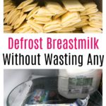 Defrost Breastmilk Without Wasting Any