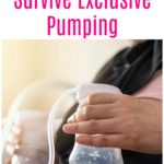 How to Survive Exclusive Pumping