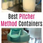 Best Pitcher Method Containers