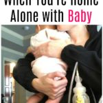 How to Pump When You're Home alone with Baby