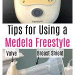 Tips for Using a Medela Freestyle