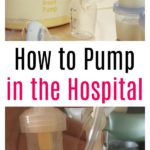 How to Pump in the Hospital