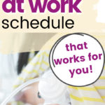How to Create a Pumping Schedule at Work