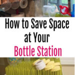 How to Save Space at Your Bottle Station