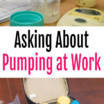 Asking About Pumping at Work