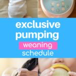 Exclusive Pumping Weaning Schedule