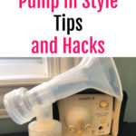 Medela Pump in Style Tips and Hacks