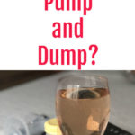 When Do You Need to Pump and Dump? - A glass of rose wine with a breast pump and a bottle of breastmilk in the background