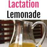 How to Make Lactation Lemonade