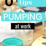 8 Great Tips for Pumping at Work