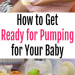 How to Get Ready for Pumping for Baby