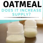 Oatmeal: Does It Increase Milk Supply?