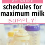 Pumping at Work Schedules for Maximum Milk Supply
