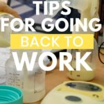 Pumping Tips for Going Back to Work