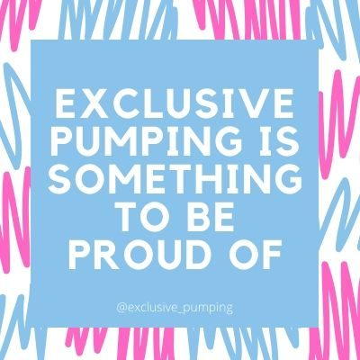 Exclusive Pumping Encouragement and Support – You Got This!