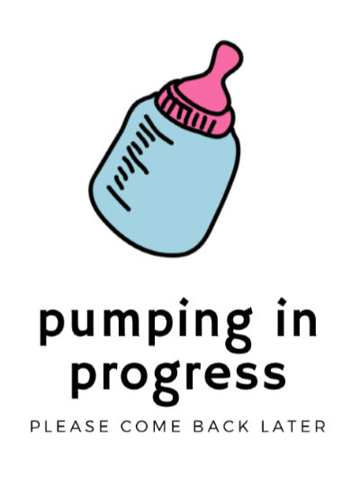 blue and pink bottle PUMPING IN PROGRESS please come back later