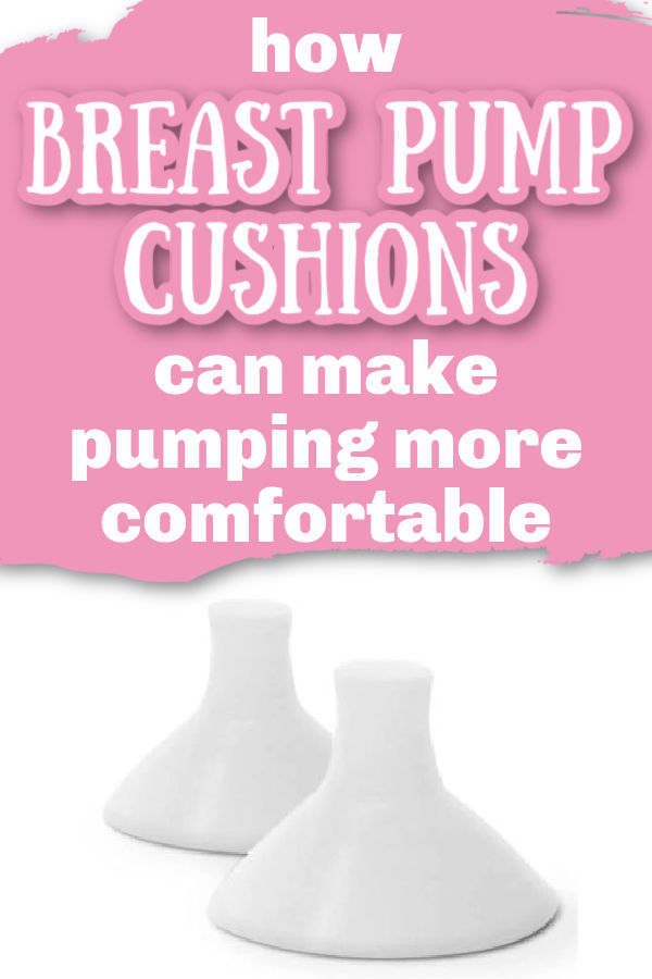How Breast Pump Cushions Can Make Pumping More Comfortable