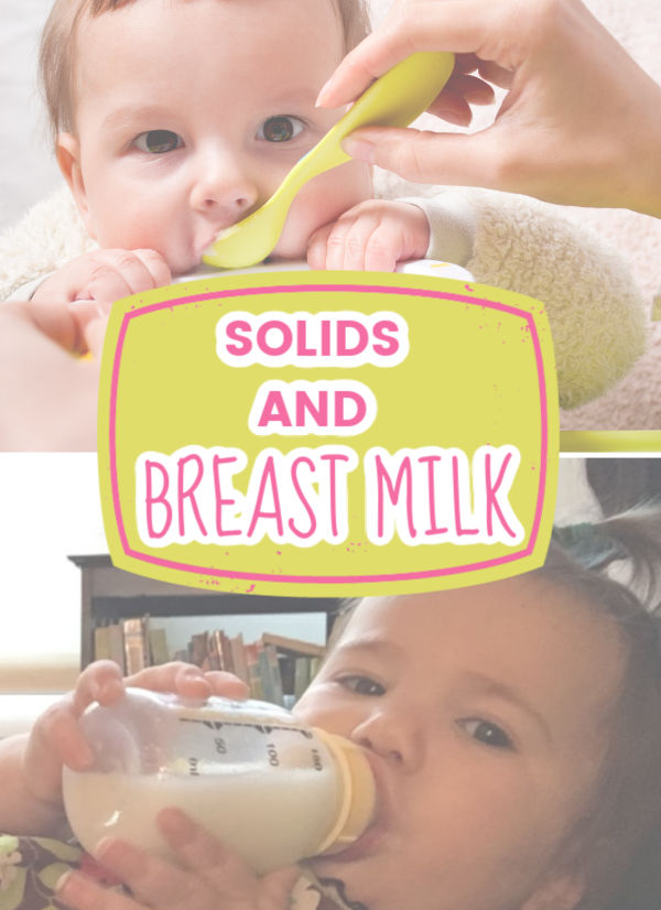Solids and Breastmilk: Baby eating solids and baby drinking breastmilk