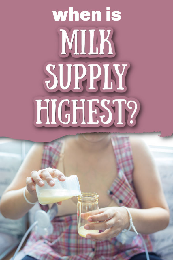 woman wearing plaid shirt pouring breast milk from one bottle into another with text overlay When is milk supply highest?
