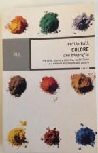 Philip Ball, Colore, una biografia