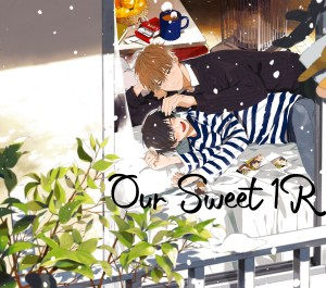 Our Sweet 1R