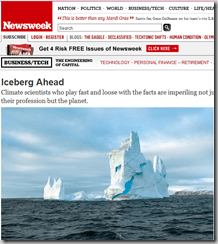 Iceberg Ahead – Climate scientists who play fast and loose with the facts are imperiling not just their profession but the planet.