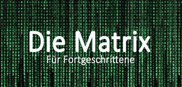 Die Matrix erklärt für IT'ler