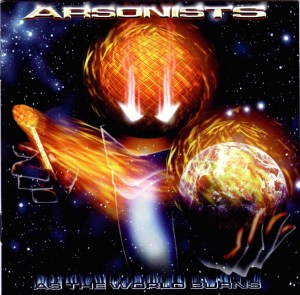 Arsonists_As_The_World_Burns_front