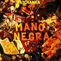 Mano_Negra_-_Patchanka