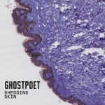 Ghostpoet_-_Shedding_Skin