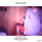 Team Sleep – Woodstock Sessions Vol.4 (Woodstock Sessions)