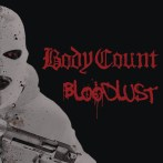 Body Count – Bloodlust