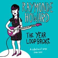 Raymonde Howard & Halfbob – The Year Loop Broke