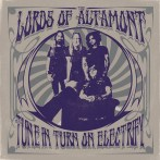 The Lords of Altamont – Tune In, Turn On, Electrify!