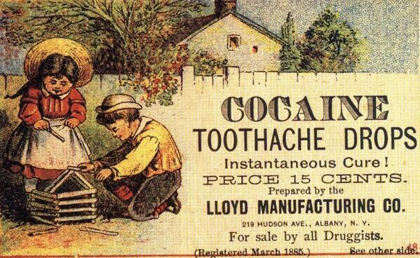 Cocaine toothache drops for children circa 1885, via ClassicPix