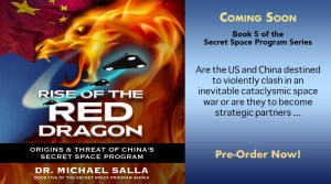 New Book – Rise of the Red Dragon – Origins & Threat of China's Secret Space Program