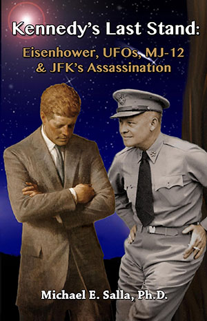 Kennedy's Last Stand by Dr. Michael Salla