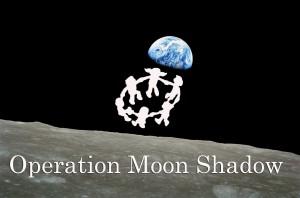 3 Operation Moon Shadow
