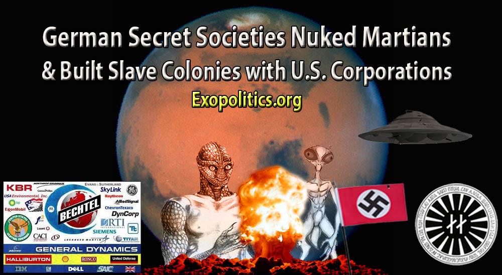 German Secret Societies Nuked Martians & Built Slave