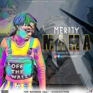 Merity - Mama free mp3 download