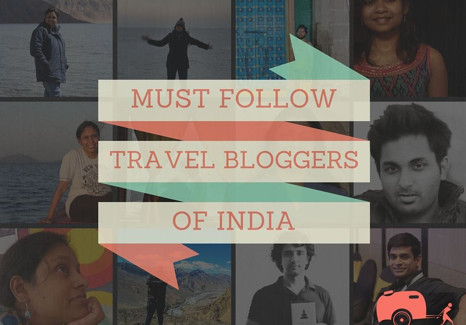Must-Follow-Travel-Bloggers-India