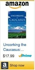uncorking the caucasus amazon